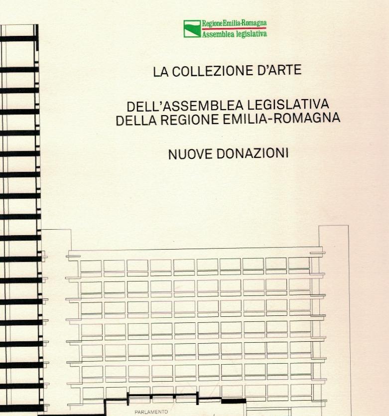 La Collezione d'Arte dell'Assemblea legislativa dell'Emilia Romagna (2017)