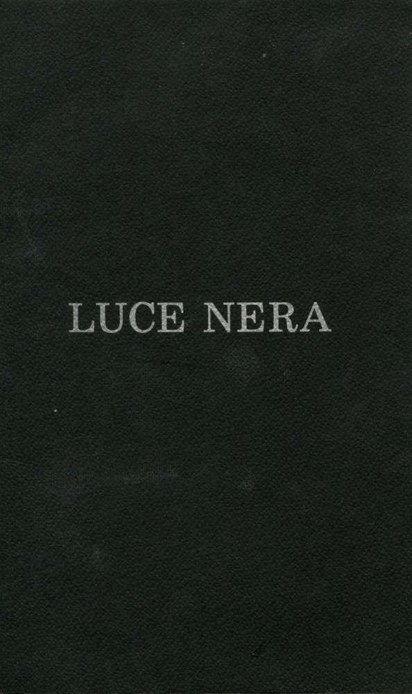 Luce Nera - Municipio Concordia e Centro culturale Castelnovo nè Monti - 1989 -