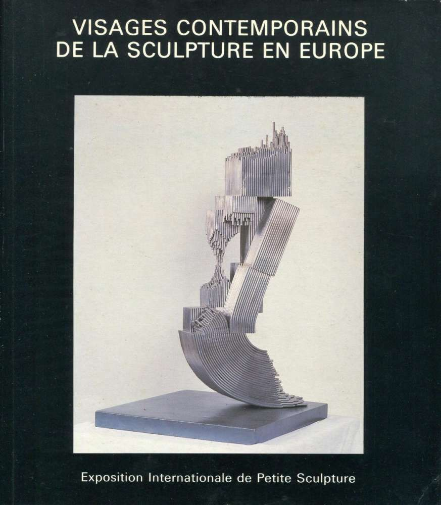 Visages Contemporains de la Sculpture en Europe - Meubege (1985)