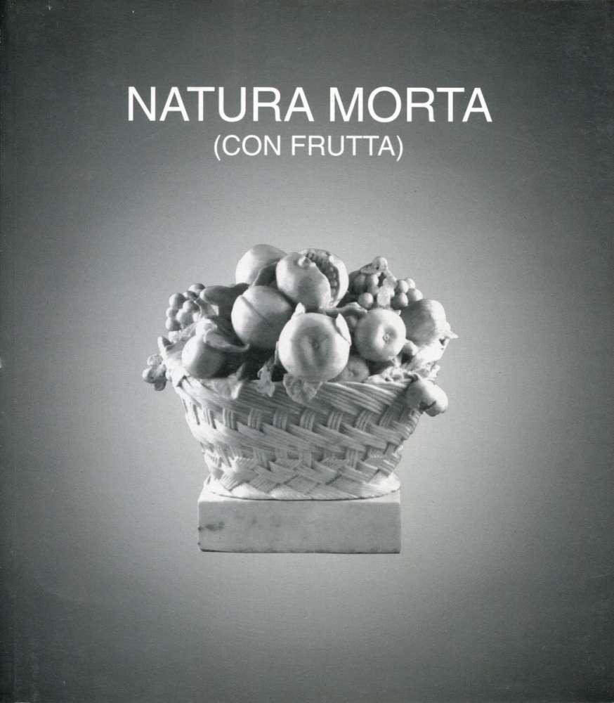 Natura morta con frutta - Museo Parmeggiani - Renazzo (1999)