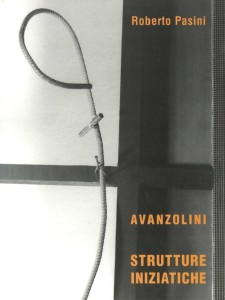 Strutture iniziatiche - Avanzolini - Roberto Pasini