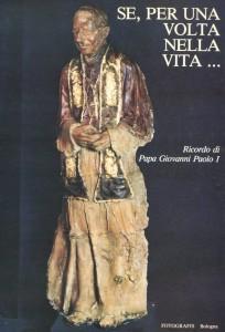 Temi Sacri - Se, per una volta nella vita... - Ricordo di Papa Giovanni Paolo I - 1979